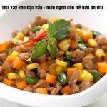 Món ngon bổ dưỡng cho bé   Thịt xay kho đậu bắp